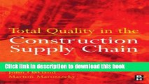 Read Books Total Quality in the Construction Supply Chain ebook textbooks