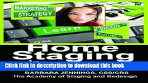 Download Home Staging in Tough Times OR How Home Stagers Can Profit from a Real Estate Staging