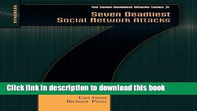 Read Books Seven Deadliest Social Network Attacks (Seven Deadliest Attacks) ebook textbooks