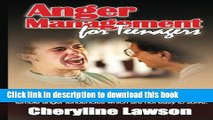 [PDF]  Anger Management for Teenagers: Help your teens to control their anger  [Read] Online