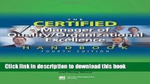 Read The Certified Manager of Quality/Organizational Excellence Handbook, Fourth Edition  PDF Online