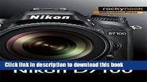 Download Mastering the Nikon D7100 Ebook Online