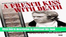Download A French Kiss with Death: Steve McQueen and the Making of Le Mans Ebook Online