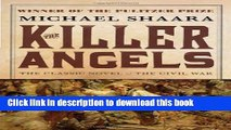 Read The Killer Angels: The Classic Novel of the Civil War (Civil War Trilogy)  PDF Online
