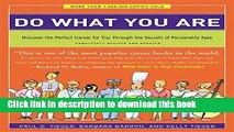 Read Book Do What You Are: Discover the Perfect Career for You Through the Secrets of Personality