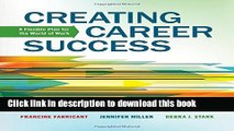 Read Book Creating Career Success: A Flexible Plan for the World of Work (Explore Our New Career