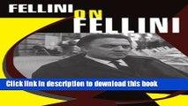 Read Fellini On Fellini Ebook Free