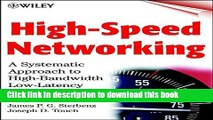 Download High-Speed Networking: A Systematic Approach to High-Bandwidth Low-Latency Communication