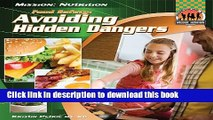 [PDF] Food Safety: Avoiding Hidden Dangers: Avoiding Hidden Dangers (Mission: Nutrition) Read Full