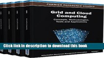 Read Grid and Cloud Computing: Concepts, Methodologies, Tools and Applications PDF Free