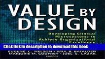 Read Books Value by Design: Developing Clinical Microsystems to Achieve Organizational Excellence