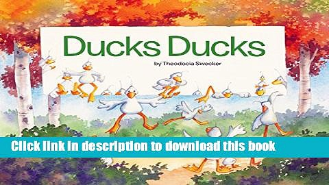 Read Books Ducks Ducks E-Book Free
