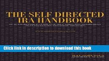 [Read PDF] The Self Directed IRA Handbook: An Authoritative Guide For Self Directed Retirement