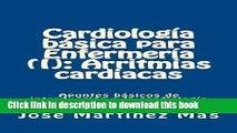 [PDF]  Cardiologia basica para Enfermeria (I): Arritmias cardiacas: Apuntes básicos de