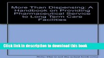 Read More Than Dispensing: A Handbook on Providing Pharmaceutical Service to Long Term Care