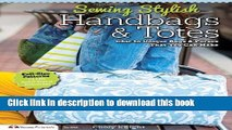 [PDF] Sewing Stylish Handbags   Totes: Chic to Unique Bags   Purses That You Can Make [Download]