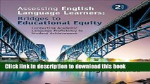 Read Books Assessing English Language Learners: Bridges to Educational Equity: Connecting Academic