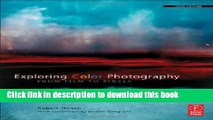 PDF Exploring Color Photography Fifth Edition: From Film to Pixels  Read Online