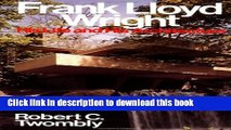 Download Frank Lloyd Wright: His Life and His Architecture  PDF Free
