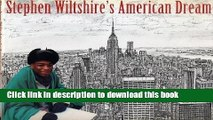 Read Book Stephen Wiltshire s American Dream PDF Online