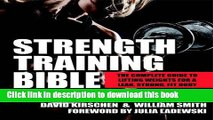 Read Strength Training Bible for Women: The Complete Guide to Lifting Weights for a Lean, Strong,