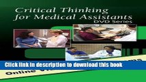 [PDF]  Critical Thinking for Medical Assistants DVD Series, with Closed Captioning  [Read] Full