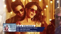 Kala Chashma - Full Song | Baar Baar Dekho | Sidharth Malhotra, Katrina Kaif | Badshah, Neha Kakkar
