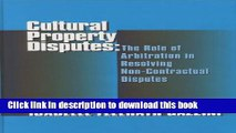 [PDF]  Cultural Property Disputes: The Role of Arbitration in Resolving Non Contractual Disputes