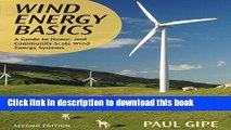 [PDF] Wind Energy Basics: A Guide to Home and Community-Scale Wind-Energy Systems, 2nd Edition