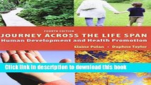 Read Journey Across the Life Span: Human Development and Health Promotion Ebook Free