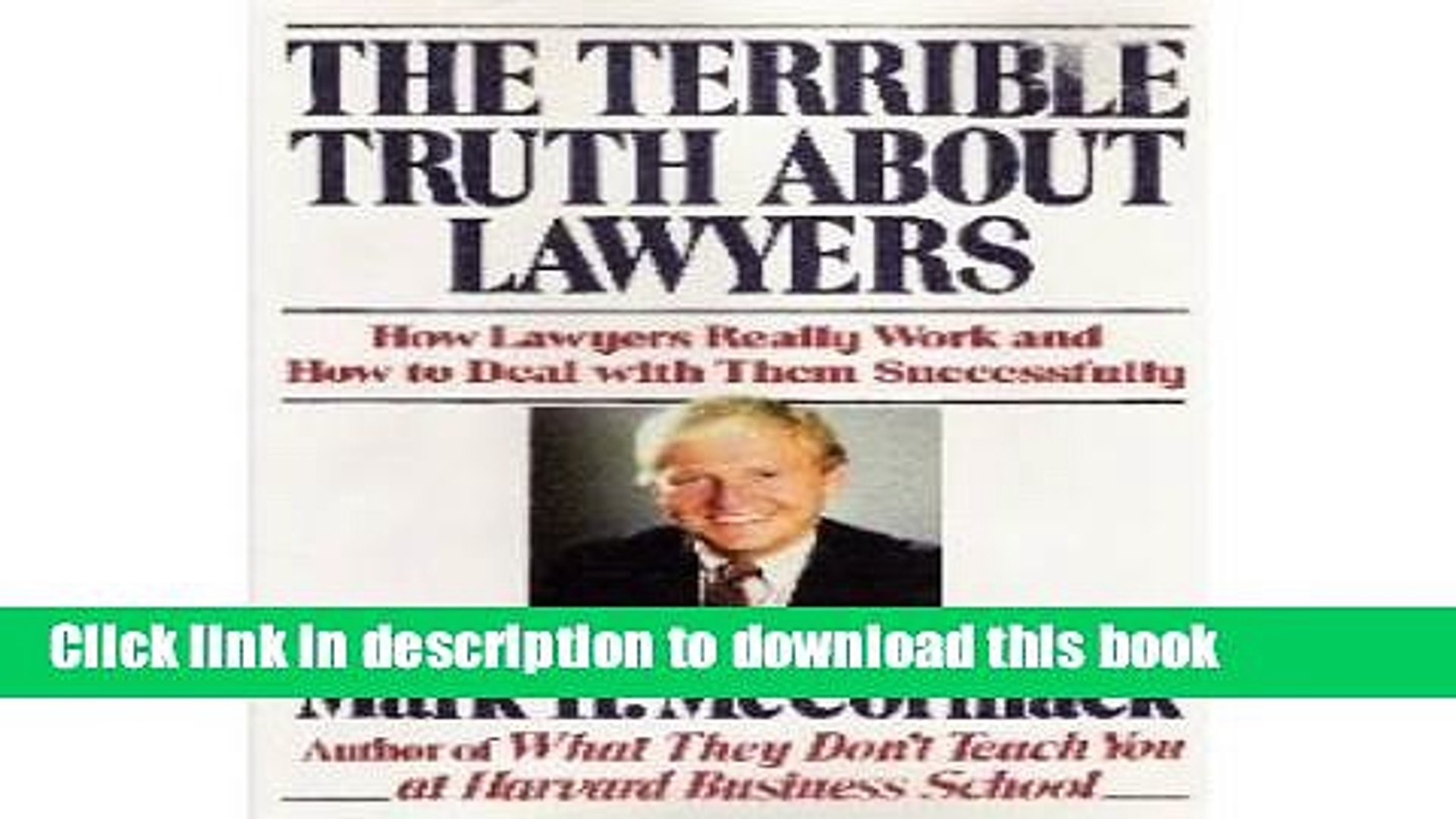 [PDF]  The Terrible Truth About Lawyers: How Lawyers Really Work and How to Deal With Them