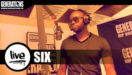 SIX - Des Millions (Live des studios de Generations)