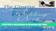 [PDF] The Creative Jewish Wedding Book: A Hands-On Guide to New   Old Traditions, Ceremonies