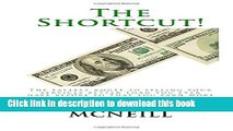 Read The Shortcut!: The Fastest Route to Selling Your Services Better than You Ever Have Before,
