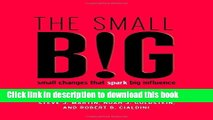 Read The small BIG: small changes that spark big influence  PDF Online