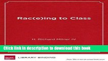 Download Rac(e)ing to Class: Confronting Poverty and Race in Schools and Classrooms  Ebook Online