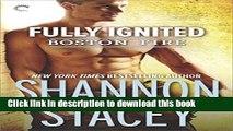 Read Fully Ignited (Boston Fire)  Ebook Free
