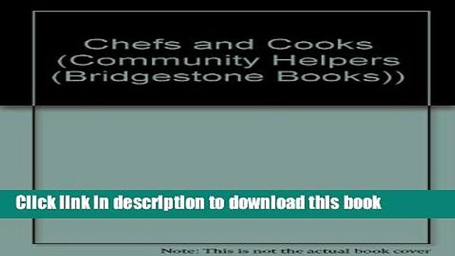 [PDF] Chefs and Cooks (Community Helpers) Read Online