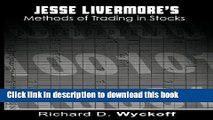 Download Jesse Livermore s Methods of Trading in Stocks  PDF Online