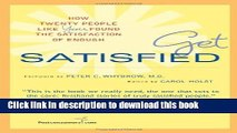[PDF] Get Satisfied: How Twenty People Like You Found the Satisfaction of Enough Download Full Ebook