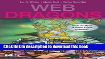 Read Web Dragons: Inside the Myths of Search Engine Technology Ebook Free