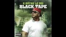 K Rhyme Le Roi - Le Tableau Noir