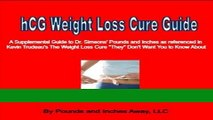Read Books HCG Weight Loss Cure Guide: A Supplemental Guide to Dr. Simeons  hCG Cure Protocol