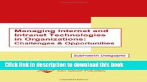 Download Managing Internet and Intranet Technologies in Organizations: Challenges and
