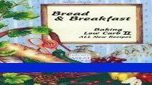 Read Books Bread   Breakfast Baking Low Carb II ebook textbooks