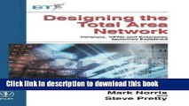 Read Designing the Total Area Network: Intranets, VPNs and Enterprise Networks Explained by