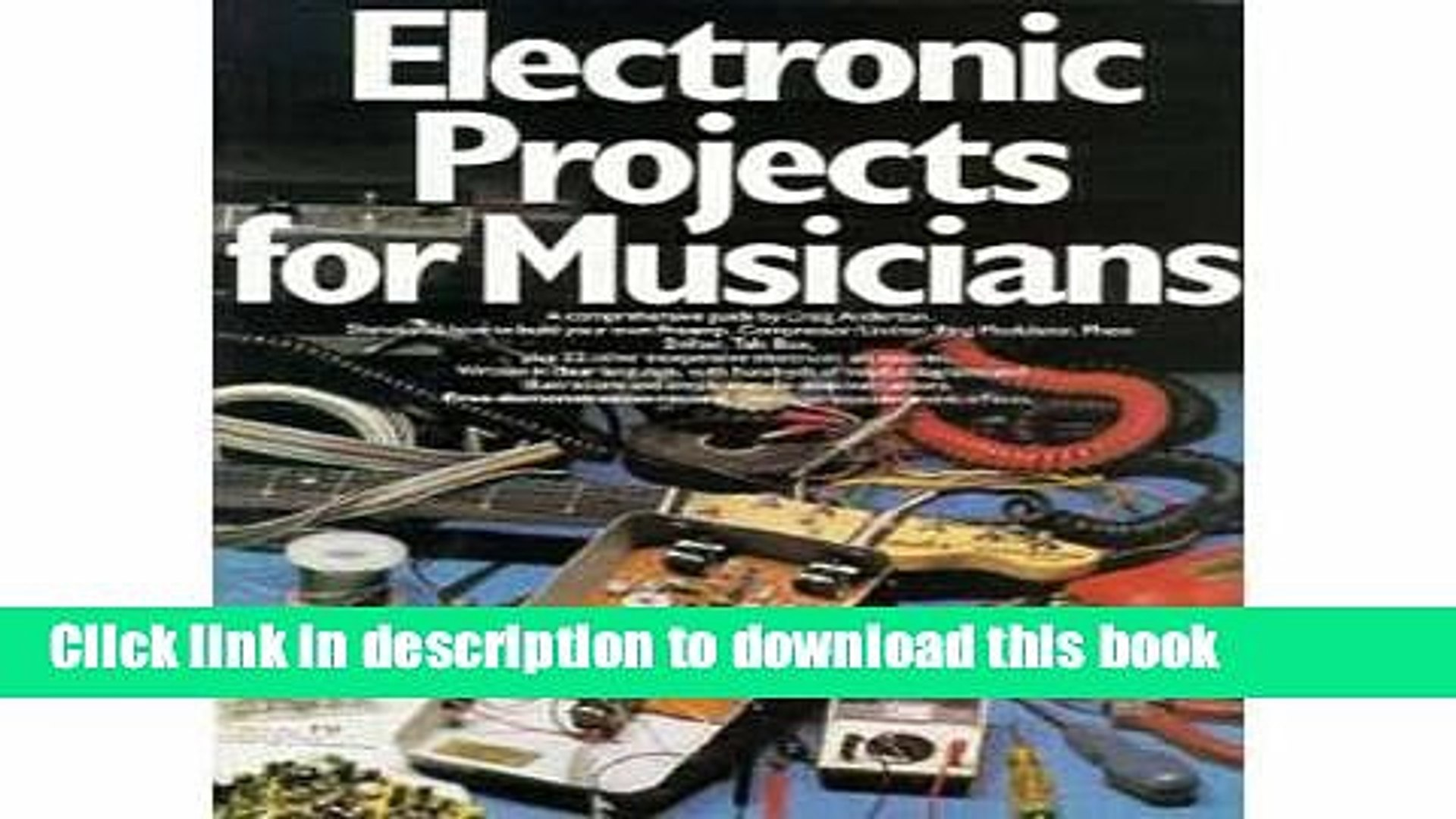 Read Book Electronic Projects for Musicians PDF Online
