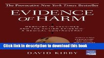Read Evidence of Harm: Mercury in Vaccines and the Autism Epidemic: A Medical Controversy Ebook Free