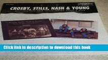 Read Book Classic Crosby, Stills, Nash   Young -- Selections from Deja Vu and Crosby, Stills