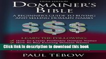 [PDF] Domainer s Bible: A Beginner s Guide to Buying and Selling Domain Names Read Full Ebook
